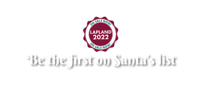 2021 Lapland Holidays Now On Sale